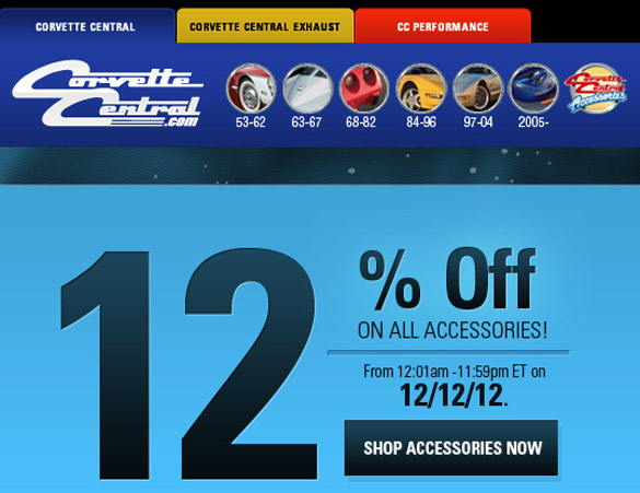 Corvette Central's 12% Off Sale on Corvette Accessories on 12/12/12