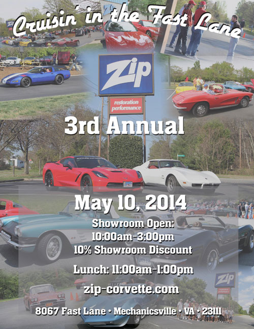 Zip Corvette's Cruising in the Fast Lane Show is Saturday, May 10th