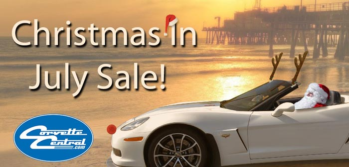 Corvette Central's Christmas in July Sale is Going On Now!