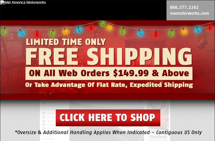 A Limited Time Free Shipping Offer from Mid America Motorworks