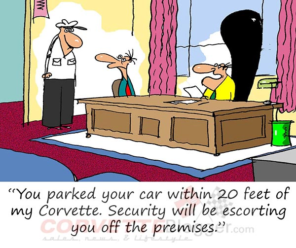 Saturday Morning Corvette Comic: When You Violate the Corporate Parking Policy