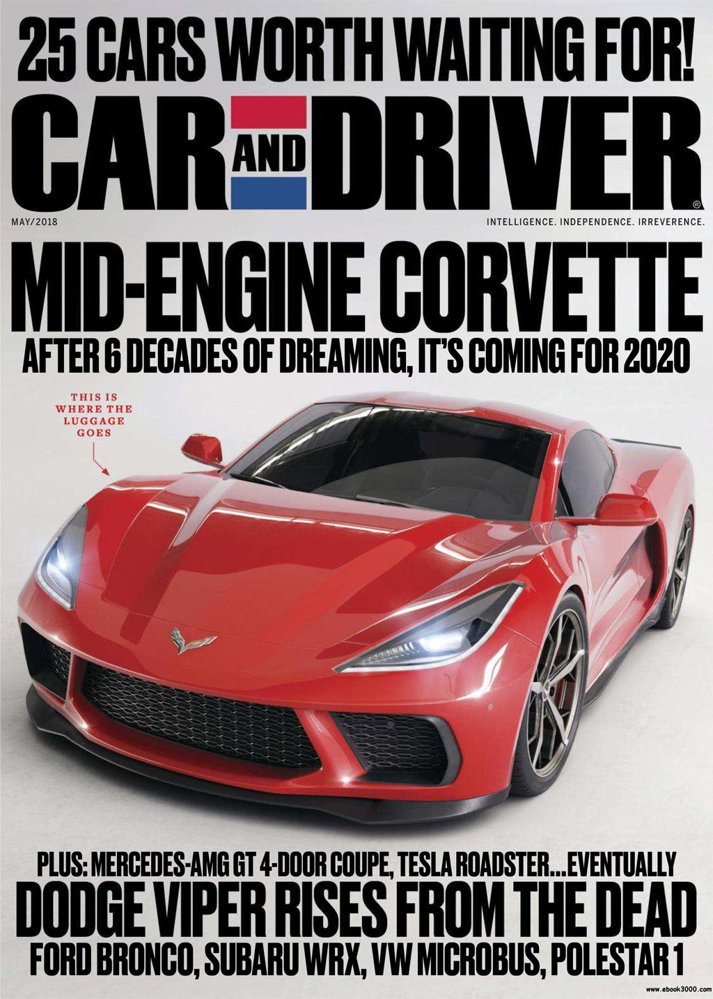 pics car and driver renders the mid engine c8 corvette for the may 2018 issue corvette. Black Bedroom Furniture Sets. Home Design Ideas
