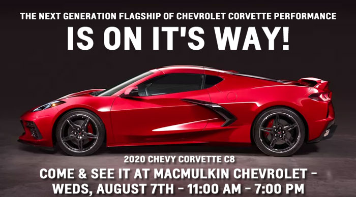 See the Mid-Engine 2020 Corvette Stingray at MacMulkin Chevrolet on August 7th