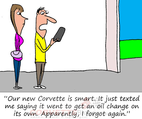 Saturday Morning Corvette Comic: No Excuses for Not Getting the Oil Changed Anymore