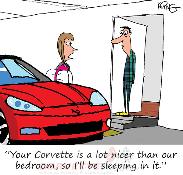 Saturday Morning Corvette Comic: When Your Corvette is the Nicest Thing You Own
