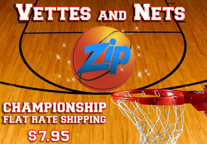 VETTE AND NETS: Get $7.95 Flat Rate Shipping from Zip Corvette!