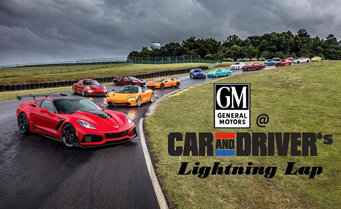 The Fastest Corvettes (and other GM vehicles) at Car and Driver's Lightning Lap
