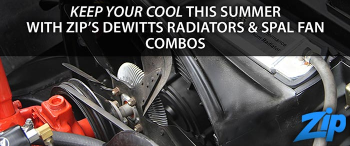 Keep Your Corvette Running Cool with DeWitts Radiators from Zip Corvette