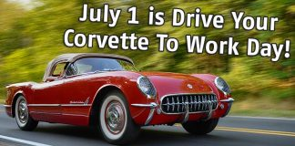 July 1st is National Drive Your Corvette to Work Day!